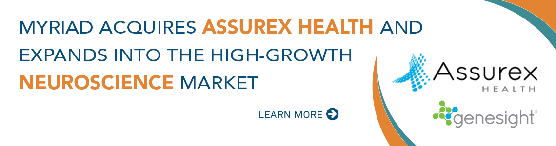 Myriad Genetics Signs Definitive Agreement to Acquire Assurex Health